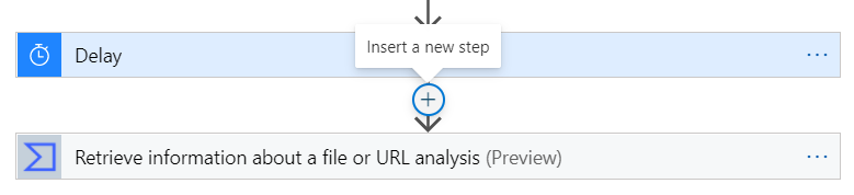 Hovering over the arrow between the Delay and VirusTotal steps causes the Insert a new step button to appear
